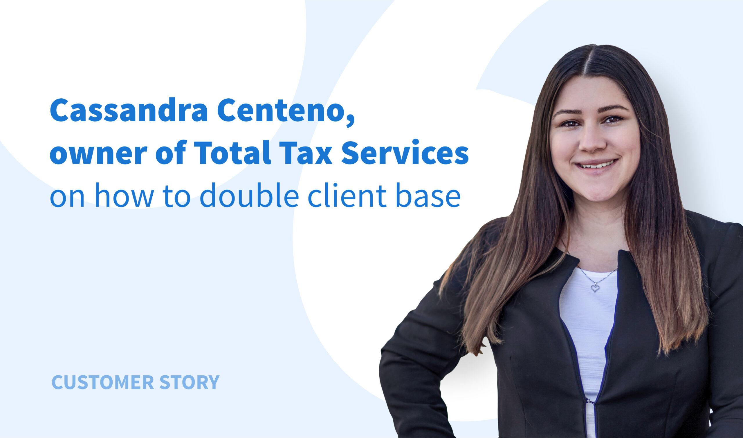 Esperienza di Total Tax Services: Come raddoppiare il numero dei clienti con il minimo sforzo