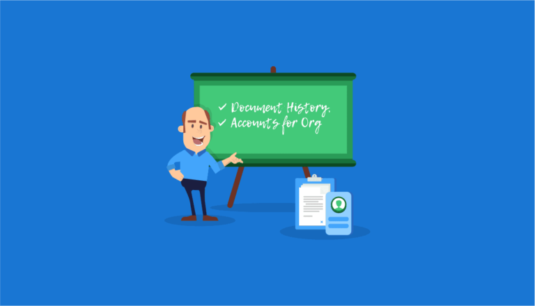 What's New: Document History, Accounts for Organizations and More